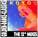 KOTO - The 12inch Mixes