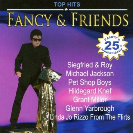 FANCY & FRIENDS - Fancy & Friends Top Hits